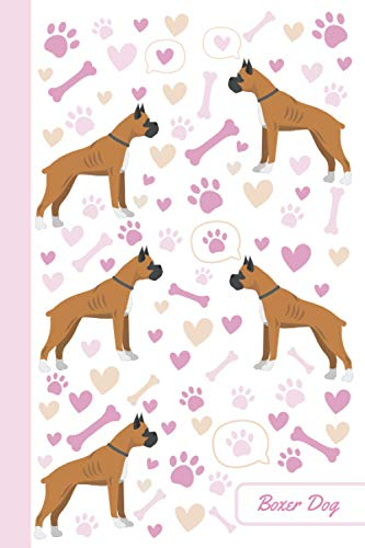 Boxer Dog: Notebook | Cute, Funny Diary | (Boxers Dogs Lovers) Journal | 6x9 | 110 Pages | Blank Lined Journal For Gift