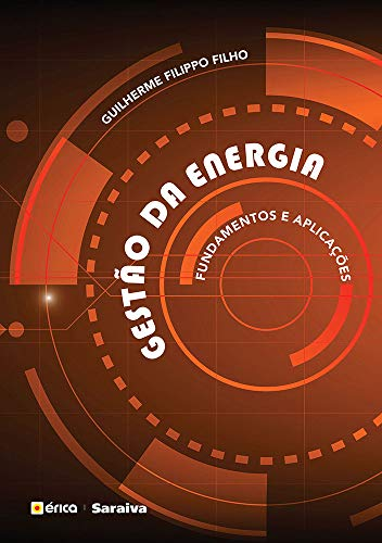 Gestão da Energia - Fundamentos e Aplicações
