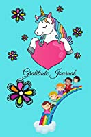 Gratitude Journal For kids ages 6-10 Years - Unicorn Theme - 124 pages -6x9