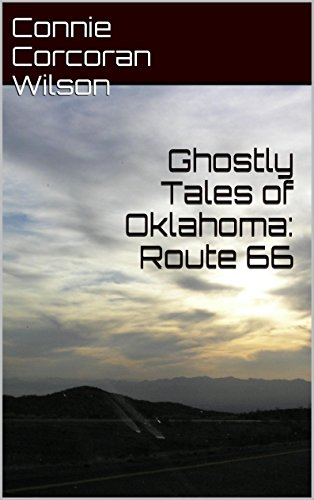 Ghostly Tales of Oklahoma: Route 66 (Ghostly Tales of Route 66 Book 1) (English Edition)