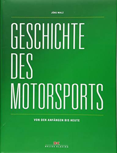 Geschichte des Motorsports: Von den Anfängen bis heute