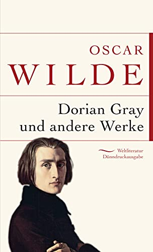 Das Bildnis des Dorian Gray (Anaconda Weltliteratur Dünndruckausgabe, Band 13)