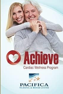 Pacifica Nursing & Rehab Center Achieve Cardiac Wellness Program