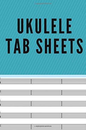 Ukulele Tab Sheets: Blank Tab Sheets Gift For Ukelele Lover