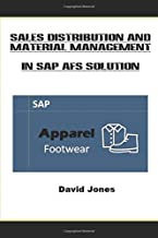 Sales Distribution and Material Management In SAP AFS Solution (The SAP AFS Solution)