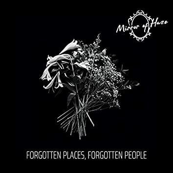 Forgotten Places, Forgotten People