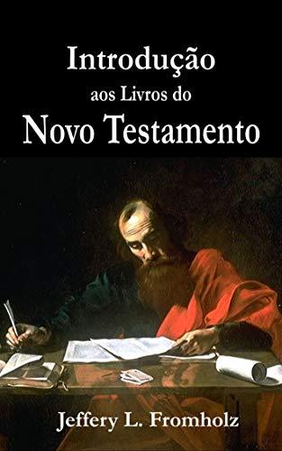 Introdução aos Livros do Novo Testamento