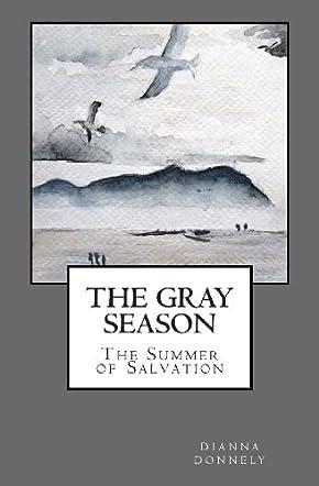 The Gray Season