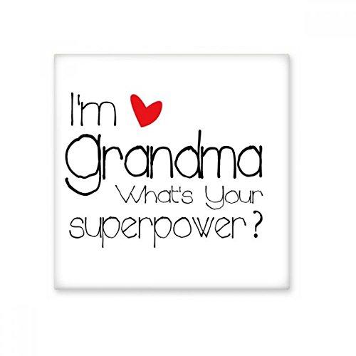 Ik ben een oma Wat is uw Superpower Beste Oma Keramische Bisque Tegels voor het verfraaien Badkamer Decor Keuken Keramische Tegels Wandtegels Medium