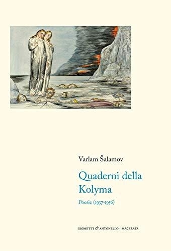 Quaderni della Kolyma. Poesie (1937-1956). Testo russo a fronte
