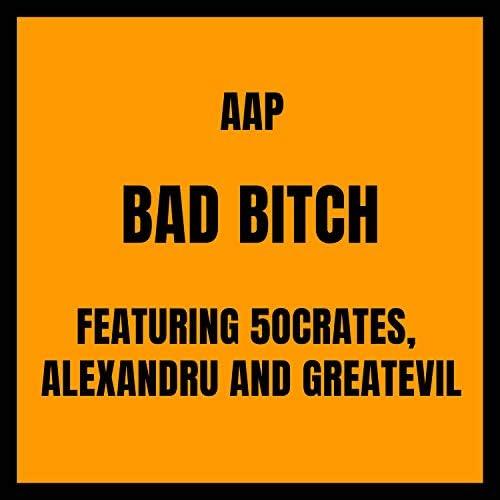 AAP feat. Alexandru, 5ocrates & GreatEvil