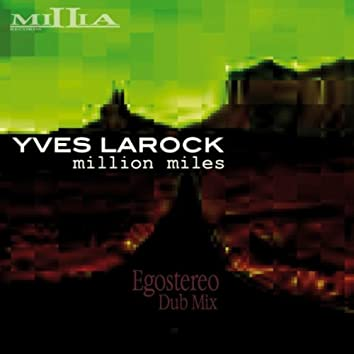Million Miles (Egostereo Unreleased Dub)