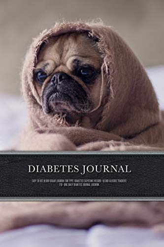 Diabetes Journal - Easy to Use Blood Sugar Logbook for Type 1 Diabetes (Glycemic Record / Blood Glucose Tracker) T1D - Dog Daily Diabetes Journal Logbook