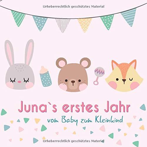 Juna`s erstes Jahr - vom Baby zum Kleinkind: Babyalbum für Mädchen zum Ausfüllen für das erste Lebensjahr