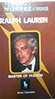 Ralph Lauren, Master of Fashion (Wizards of Business) 1560740213 Book Cover
