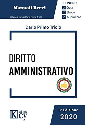 Diritto amministrativo 2020 - Manuale breve (Esame avvocato OK - Manuali Brevi)