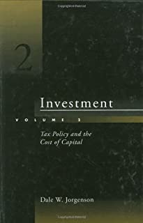 Investment: Tax Policy and the Cost of Capital (Volume 2)