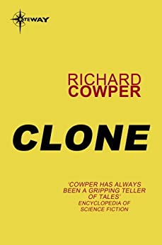 Clone by [Richard Cowper]