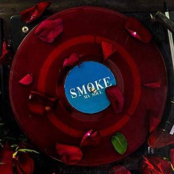 Smoke Ma Soul