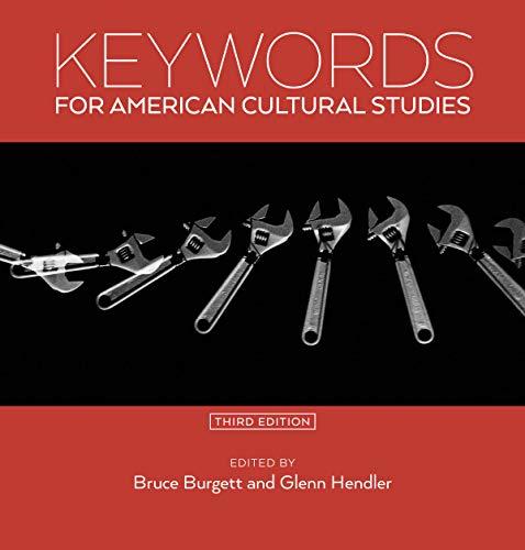 Keywords for American Cultural Studies, Third...