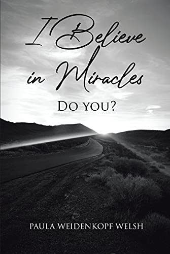 I Believe in Miracles: Do You? (English Edition)