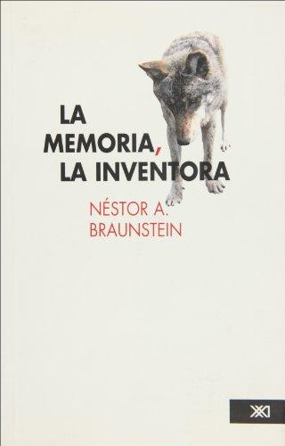 La memoria, la inventora (Spanish Edition)