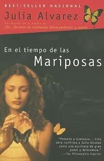 En El Tiempo de Las Mariposas[SPA-EL TIEMPO DE LAS MARIPOSAS][Spanish Edition][Paperback]