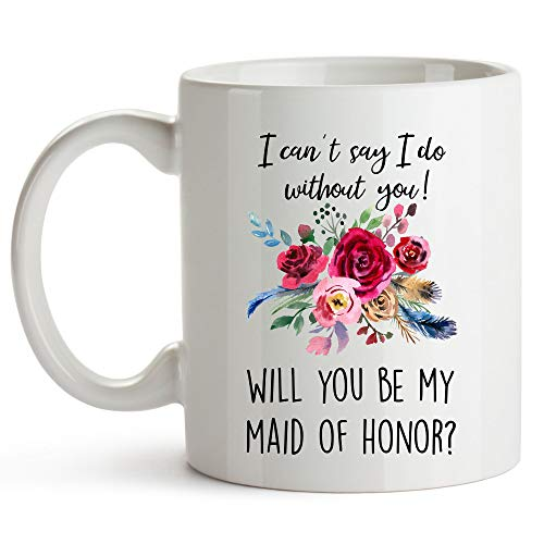 YouNique Designs Will You Be My Maid of Honor Proposal Mug, 11 Ounces, Maid of Honor Cup From The Bride