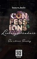 Confessions Liebesgestaendnis: Ein schoener Sonntag