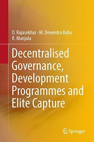Decentralised Governance, Development Programmes and Elite Capture (English Edition)