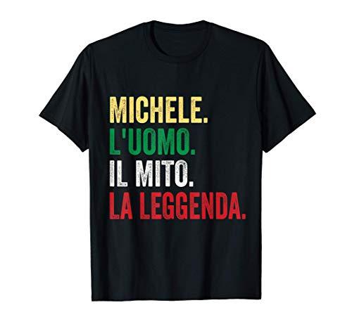 Michele L'uomo Il Mito La Leggenda regalo per Michele Maglietta
