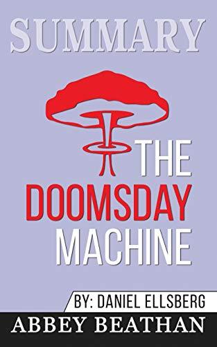 SUMMARY OF THE DOOMSDAY MACHIN