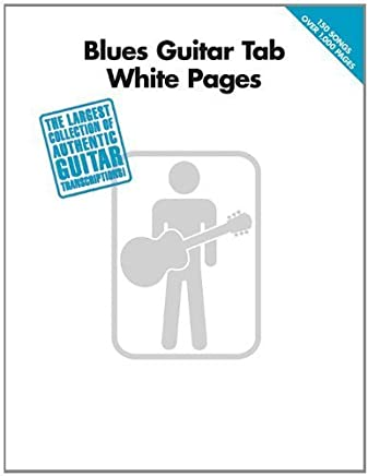 Blues Guitar Tab White Pages by Hal Leonard Corp.(2008-01-01)