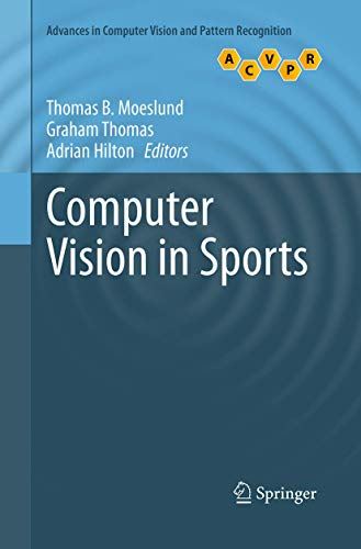 Computer Vision in Sports (Advances in Computer Vision and Pattern Recognition)