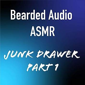 Junk Drawer, Pt. 1