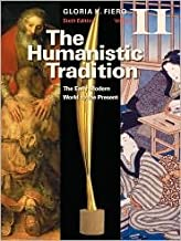 The Humanistic Tradition Volume II: The Early Modern World to the Present 6th (sixth) edition Text Only