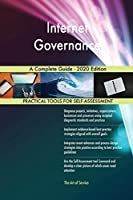 Internet Governance A Complete Guide - 2020 Edition