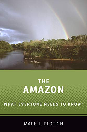 The Amazon: What Everyone Needs to Know® (English Edition)