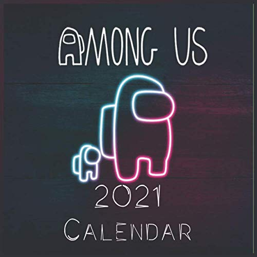Among us Game 2021 Wall Calendar: among us characters