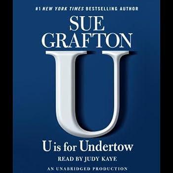 U Is for Undertow  A Kinsey Millhone Novel