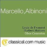Alessandro Marcello, Oboe Concerto In D Minor...