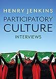 Participatory Culture: Interviews - Henry Jenkins