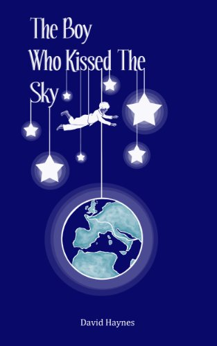 Book: The Boy Who Kissed The Sky by David Haynes