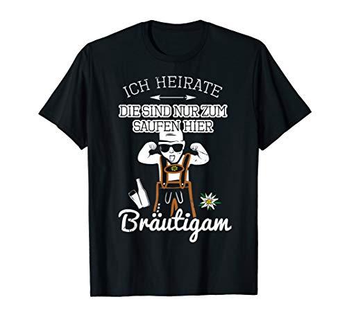 Herren Bräutigam Junggesellenabschied JGA Männer Ich heirate Spruch T-Shirt