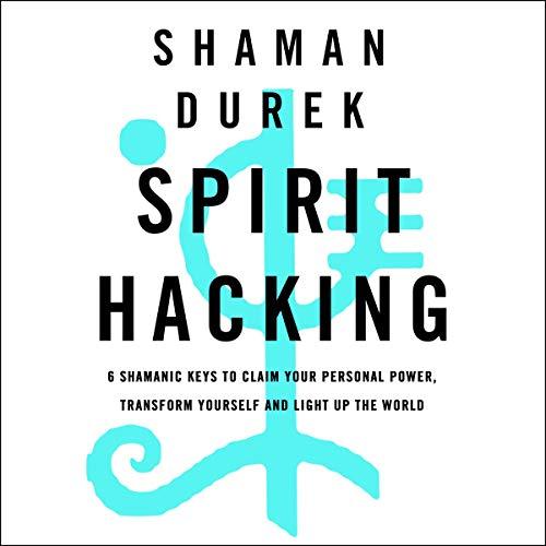 Spirit Hacking audiobook cover art