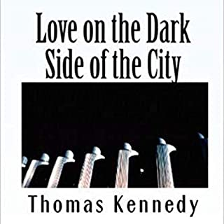 Love on the Dark Side of the City audiobook cover art