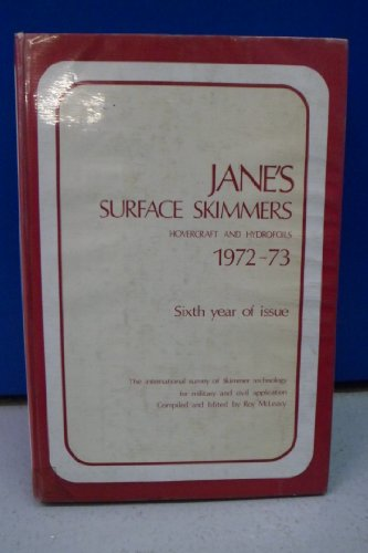 Jane's Surface Skimmers 1972-73: Hovercraft and Hydrofoils