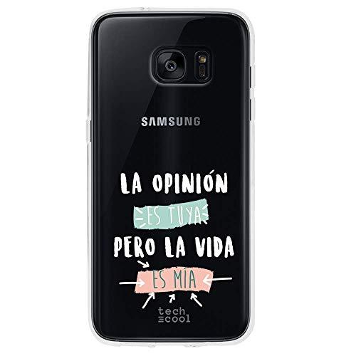 Funnytech Funda Silicona para Samsung Galaxy S7 Edge [Gel Silicona Flexible, Diseño Exclusivo] Frase La opinión es Tuya. Fondo Transparente