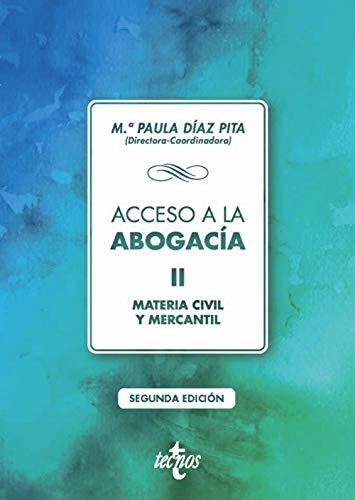 Acceso a la abogacía: Tomo II. Materia civil y mercantil