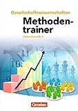 Methodentrainer Gesellschaftswissenschaften - Sekundarstufe II - Neubearbeitung: Schülerbuch